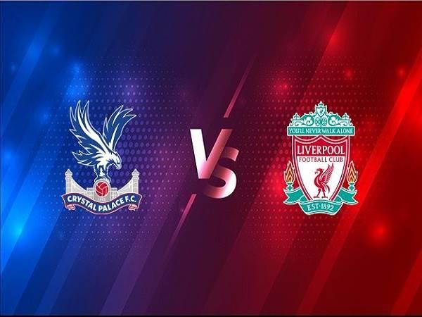 Soi kèo Crystal Palace vs Liverpool – 19h30 19/12, Ngoại Hạng Anh