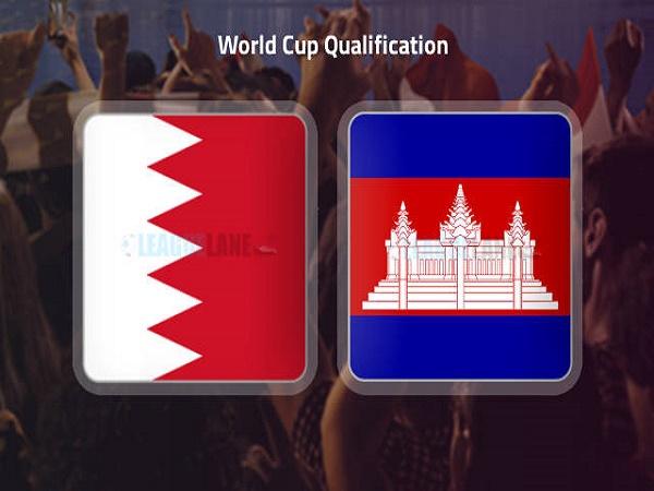 Soi kèo Bahrain vs Cambodia – 23h30 03/06, VLWC KV Châu Á
