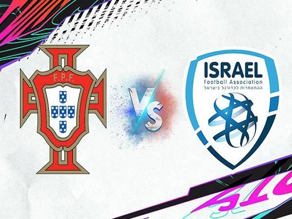 Soi kèo Bồ Đào Nha vs Israel – 01h45 10/06/2021, Giao hữu quốc tế