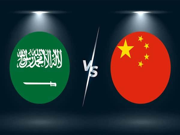 Soi kèo Saudi Arabia vs Trung Quốc 13/10